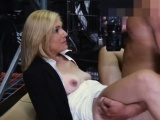 Lusty blonde milf was convinced to get fucked by pawnkeeper
